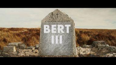 Bert III – Rebirth